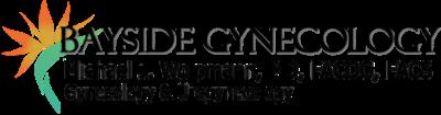 Bayside Gynecology, Michael J Wolpmann, MD, FACOG, FACS Gynecology & Urogynecology